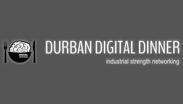 DURBAN DIGITAL DINNER: Driving Digital Thought Leadership
